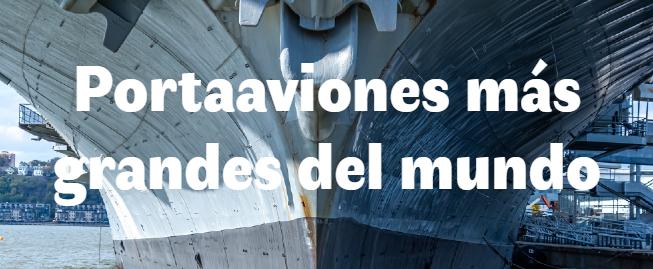 Los 5 Portaaviones más grandes del mundo