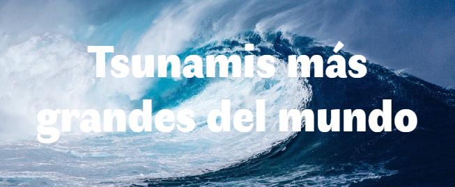 Los 5 Tsunamis más grandes del mundo
