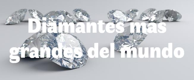 Los 5 diamantes más grandes del mundo
