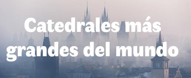 Las 10 catedrales más grandes del mundo