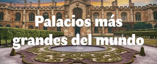 Los 10 palacios más grandes del mundo