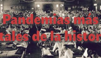 Las 5 pandemias más grandes y letales de la historia, por delante del covid-19
