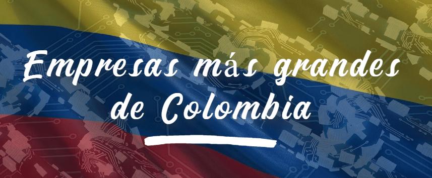 5 empresas más grandes de Colombia